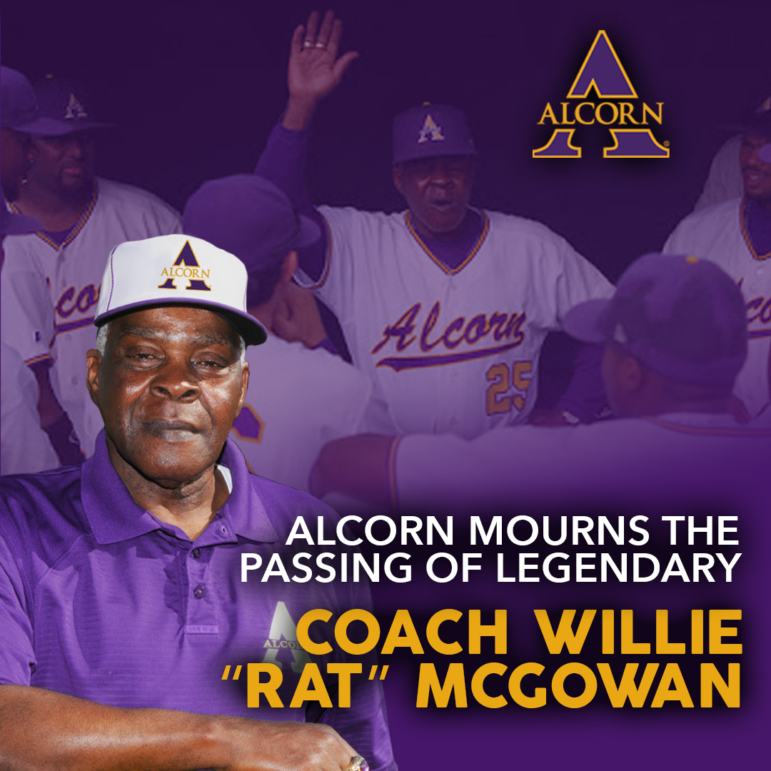 "Alcorn mourns the passing of legendary baseball coach, Willie ""Rat"" McGowan"