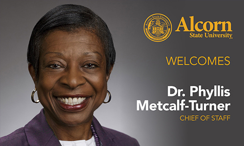 Alcorn welcomes Dr. Phyllis Metcalf-Turner as new chief of staff to the president