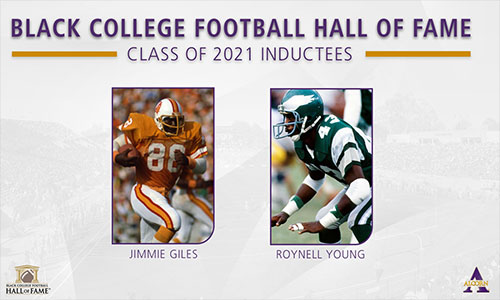 Giles, Young announced as Black College Football Hall of Fame Inductees