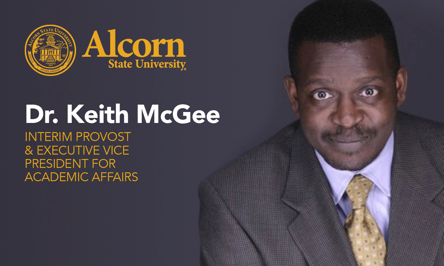 Dr. Keith McGee selected to serve as interim provost and executive vice president for Academic Affairs