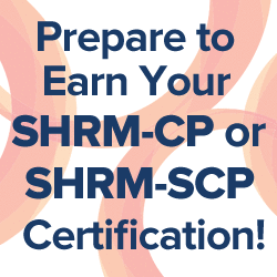 Prepare to earn your SHRM-CP or SHRM-SCP image